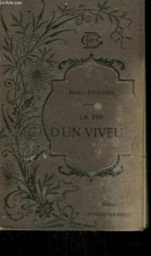 La Fin D'Un Viveur. - Couverture - Format classique