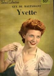 Yvette. Collection : Select Collection N° 149 - Couverture - Format classique