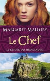 Le retour des highlanders t.4 ; le chef - Couverture - Format classique