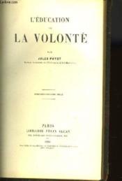L'Education De La Volonte - Couverture - Format classique