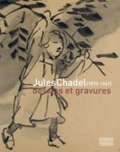 Jules Chadel (1870-1941) ; nature et mouvements - Couverture - Format classique