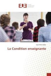 La condition enseignante - Couverture - Format classique
