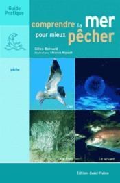 Comprendre la mer pour mieux pecher - Couverture - Format classique