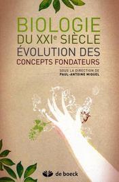 Évolution des concepts fondateurs de la biologie du XXI siècle - Intérieur - Format classique