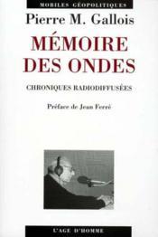 Memoires Des Ondes - Couverture - Format classique