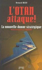 L'Otan attaque ! la nouvelle donne stratégique - Couverture - Format classique
