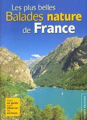 Balades Nature ; Les Plus Belles Balades Nature De France - Intérieur - Format classique