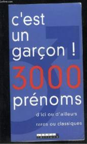 C'Est Un Garcon 3000 Prenoms - Couverture - Format classique