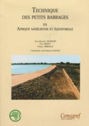 Technique des petits barrages en afrique sahelienne et equatoriale - Couverture - Format classique