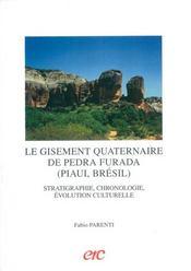Le gisement quaternaire de pedra furada (piaui, bresil) - Intérieur - Format classique