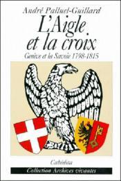 Aigle Et La Croix (L') - Couverture - Format classique