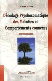 Décodage psychosomatique des maladies et comportements connexes - Couverture - Format classique