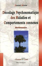Décodage psychosomatique des maladies et comportements connexes - Intérieur - Format classique