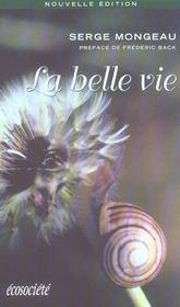 La Belle Vie - Le Bonheur Dans L'Harmonie - Intérieur - Format classique
