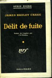 Delit De Fuite. ( Hit And Run ). Collection : Serie Noire Avec Jaquette N° 390 - Couverture - Format classique
