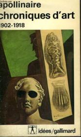 Chroniques D'Art. 1902 - 1918. Collection : Idees N° 436. - Couverture - Format classique
