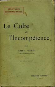 Le Culte De L Incompetence. - Couverture - Format classique