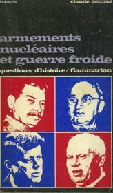 Armements Nucleaires Et Guerre Froide. Collection : Questions D'Histoire N° 25 - Couverture - Format classique