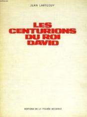Les Centurions Du Roi David - Couverture - Format classique