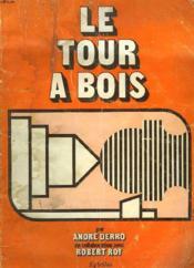 Le Tour A Bois - Couverture - Format classique