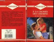 A La Croisee Des Chemins - Sunshine - Couverture - Format classique