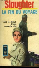 La Fin Du Voyage - Spencer Brade M. D - Couverture - Format classique