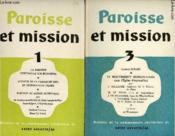 PAROISSE ET MISSION - LOT DE 2 REVUES : N°1 ET 3 : La paroisse s'interroge sur elle-même / Annonce de la parole de Dieu et célébratiuons vraies / Le mouvement missionnaore dans l'Eglise aujourd'hui,etc - Couverture - Format classique