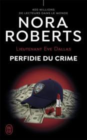 Lieutenant Eve Dallas T.32 ; perfidie du crime - Couverture - Format classique