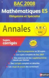 Annales ABC du bac ; sujets & corrigés T.5 ; mathématiques ; obligatoire et spécialité ; terminale es ; bac 2008 - Intérieur - Format classique