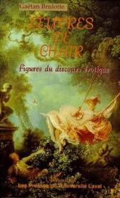 Oeuvres de chair ; figures du discours érotique - Couverture - Format classique