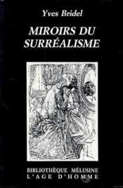 Miroirs Du Surrealisme - Couverture - Format classique