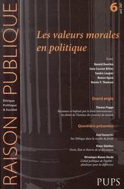 Raison Publique N.6 ; Les Valeurs Morales En Politique - Intérieur - Format classique