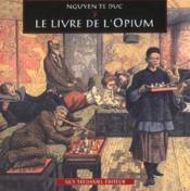 Le Livre De L'Opium - Couverture - Format classique
