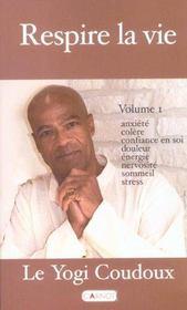 Respire La Vie T.1 - Intérieur - Format classique