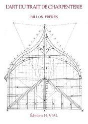 L'art du trait de charpenterie - Couverture - Format classique