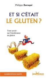 Et Si C'Etait Le Gluten ? N.119 - Couverture - Format classique