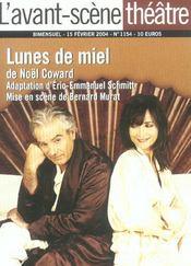 Revue L'Avant-Scene Theatre N.1154 ; Lunes De Miel - Intérieur - Format classique