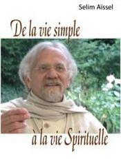 De la vie simple à la vie spirituelle - Intérieur - Format classique