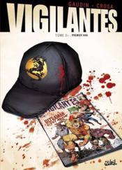 Vigilantes t.2 ; premier sang - Couverture - Format classique