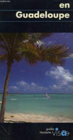 Guides Visa ; En Guadeloupe - Couverture - Format classique