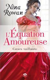Coeurs vaillants t.1 ; l'équation amoureuse - Couverture - Format classique