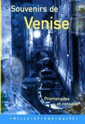 SOUVENIR DE VENISE : Promenades et conseils - Couverture - Format classique