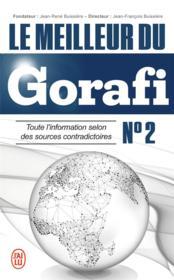 Le meilleur du Gorafi t.2 ; toute information selon des sources contradictoires - Couverture - Format classique