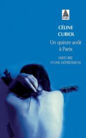 Un quinze août à Paris ; histoire d'une dépression - Couverture - Format classique