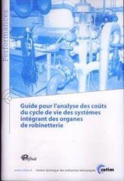 Guide pour l'analyse des couts du cycle de vie des systemes integrant des organes de robinetterie pe - Couverture - Format classique