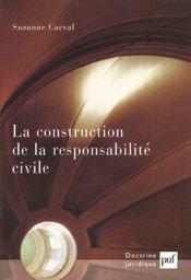 La construction de la responsabilité civile - Intérieur - Format classique