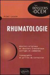 Rhumatologie Dossiers Originaux Et Dossiers Transversaux Corriges Et Commentes Iconographie - Intérieur - Format classique