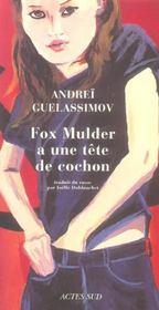 Fox Mulder A Une Tete De Cochon - Intérieur - Format classique