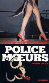 Police Des Moeurs T.157 ; La Fiancée Du Déluge - Couverture - Format classique