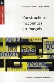 Constructions méconnues du français - Intérieur - Format classique